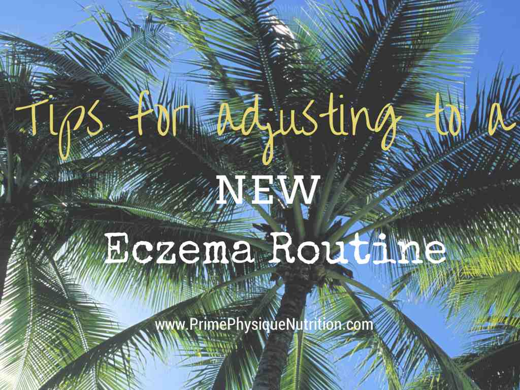 adjusting to a new Eczema